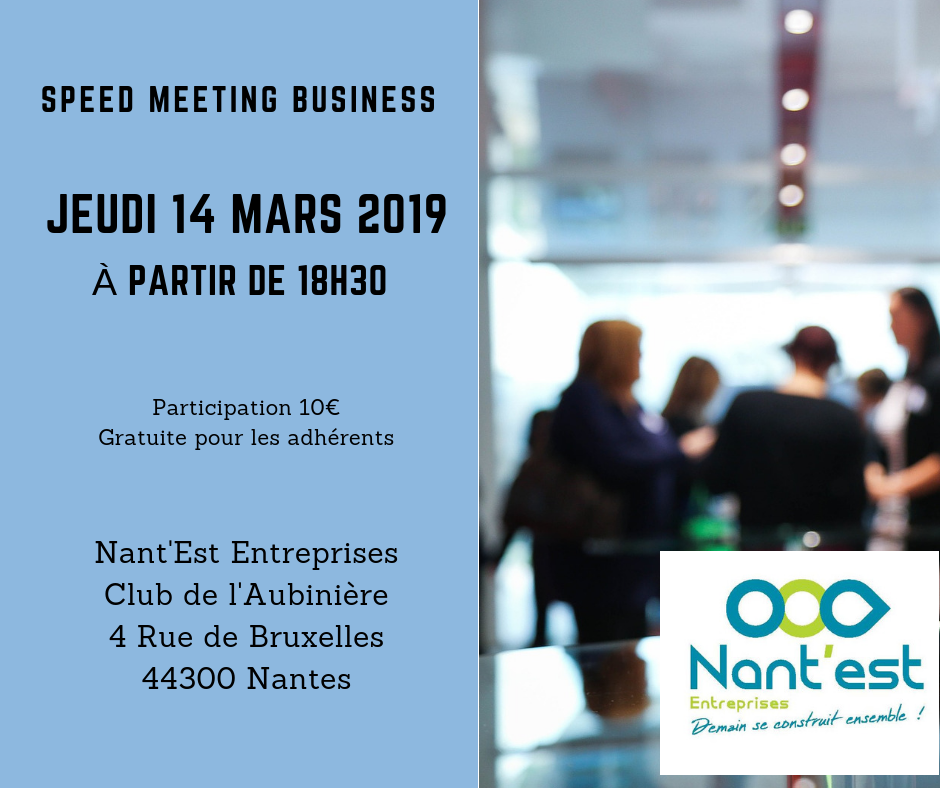 Speed Meeting Business Nant'Est Entreprises